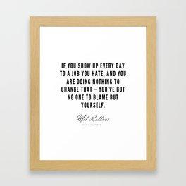 63  | Mel Robbins Quotes | 190802 Framed Art Print