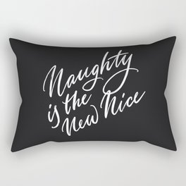 Naughty is the New Nice Rectangular Pillow