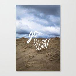 Go Wild Sand Dune Beach Print Canvas Print