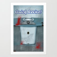 Quick Revive Art Print