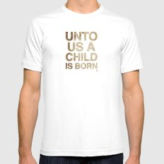 UNTO US A CHILD IS BORN (Isaiah 9:6) MEDIUM Mens Fitted Tee White
