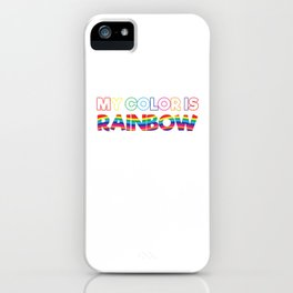 My Color Is Rainbow iPhone Case
