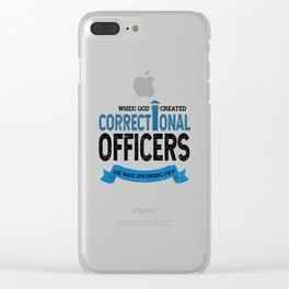 God Created Correctional Officers Christian Clear iPhone Case