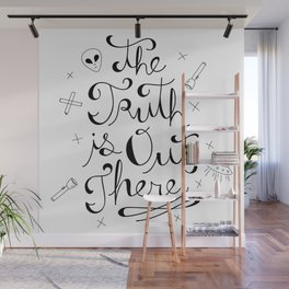 The Truth is Out There Wall Mural