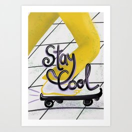 """STAY COOL"" - hand lettered fun skateboarding-themed illustration Art Print"