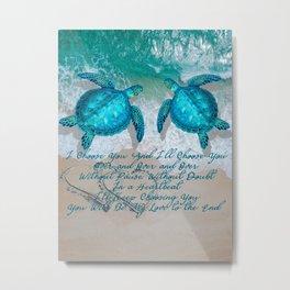 Sea Turtle Ocean Beach Couple's Love Quote Gift Metal Print