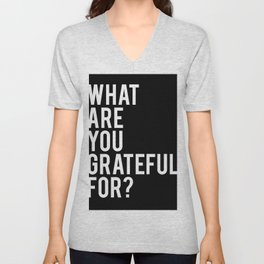What are you grateful for? Unisex V-Neck