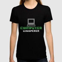 Computer Whisperer, Computer Programmer, Computer Repair T-shirt