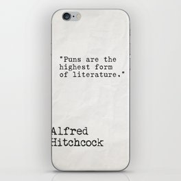Alfred Hitchcock quote iPhone Skin