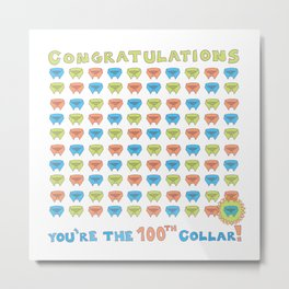 100th Collar! Metal Print