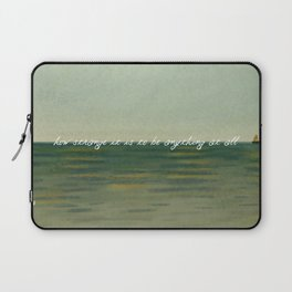 How strange it is to be anything at all Laptop Sleeve
