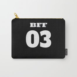 BFF Girlfriend Saying Design Gift Carry-All Pouch
