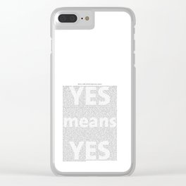 Yes means Yes - SB967 Clear iPhone Case