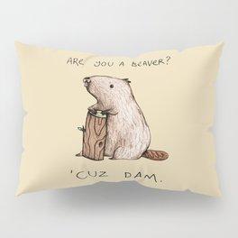 Dam Pillow Sham