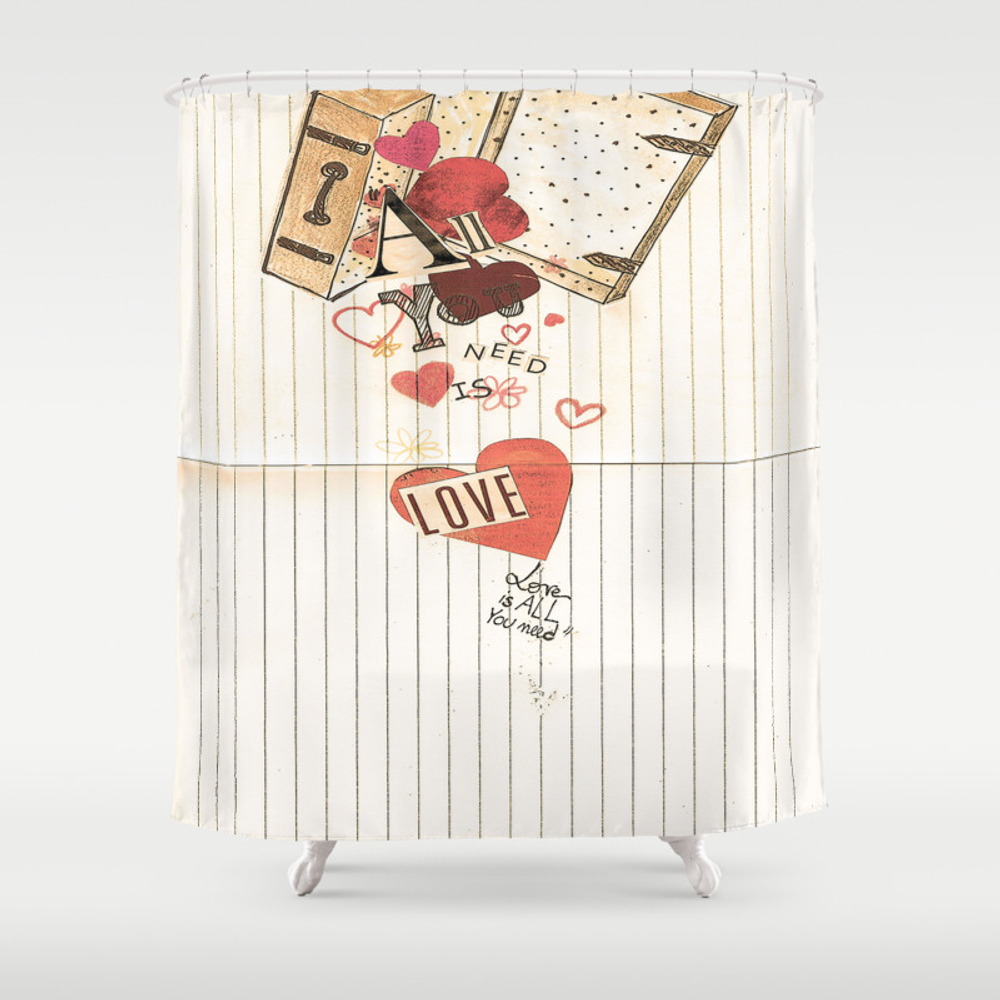 All You Need Is Love, Love Is All You Need Shower Curtain by Angelcapa CTN8055433