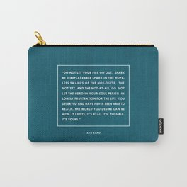 Do not let your fire go out Carry-All Pouch