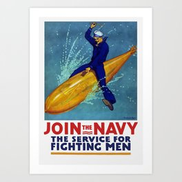 Join The Navy -- The Service For Fighting Men Art Print