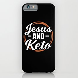 Jesus and Keto Lose Weight iPhone Case