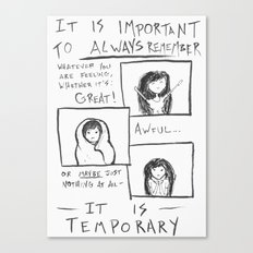 Everything is Temporary Canvas Print