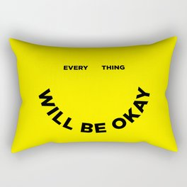 Everything Will Be Okay Rectangular Pillow