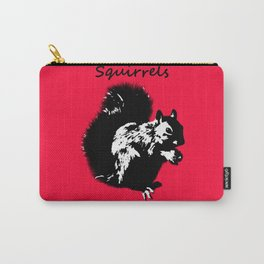 Squirrels Rule My World Red Carry-All Pouch