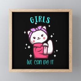 Cute Cat Girlie Girls We Can Do it Power Framed Mini Art Print