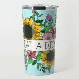 Eat a Dick Travel Mug