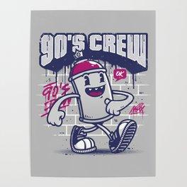 90s Crew Poster