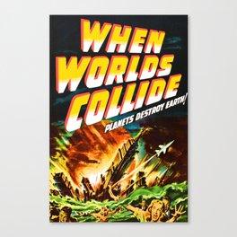 When Worlds Collide Canvas Print