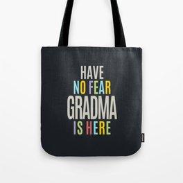 Have No Fear Grandma Tote Bag