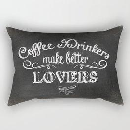 COFFEE DRINKERS MAKE BETTER LOVERS Rectangular Pillow