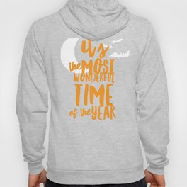 Its The Most Wonderful Time of the Year Halloween Design Hoody