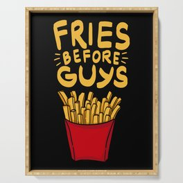 Fries before Guys - Funny BFF Gifts Serving Tray