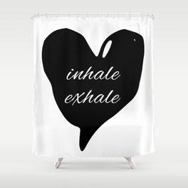 Society6 inhale exhale black heart Shower Curtain
