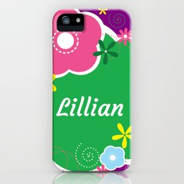 Lillian: Personalized Gifts for Girls and Women iPhone Case