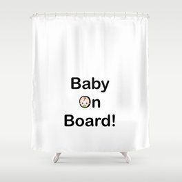Baby on board sign pregnancy logo Shower Curtain
