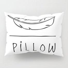 Pillow Pillow Sham