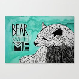 Bear With Me. Canvas Print