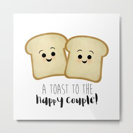 A Toast To The Happy Couple! Metal Print