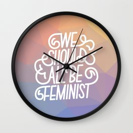 We Should All Be Feminist Wall Clock