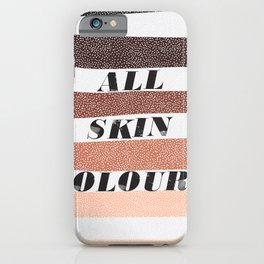 ALL SKIN COLURS  Rights! iPhone Case