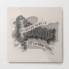 Borough of Queens Metal Print