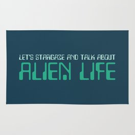 Let's Stargaze And Talk About Aliens Rug