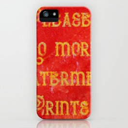 Please! No more Watermelon-Prints! - Living Hell iPhone Case