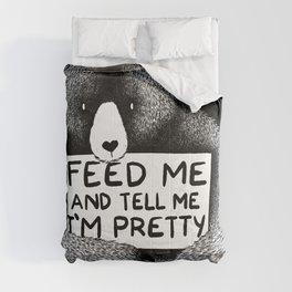 Feed Me And Tell Me I'm Pretty Bear (black) Comforters