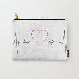 Heart beat with love life inspirational quote Carry-All Pouch