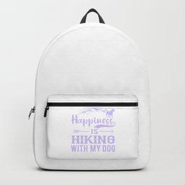 Happiness Is Hiking With My Dog pp Backpack