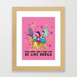Be like Durga Framed Art Print