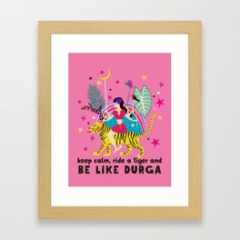 Be like Durga Framed Art Print