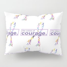 The Colors of Courage Cancer Awareness Ribbons Pillow Sham